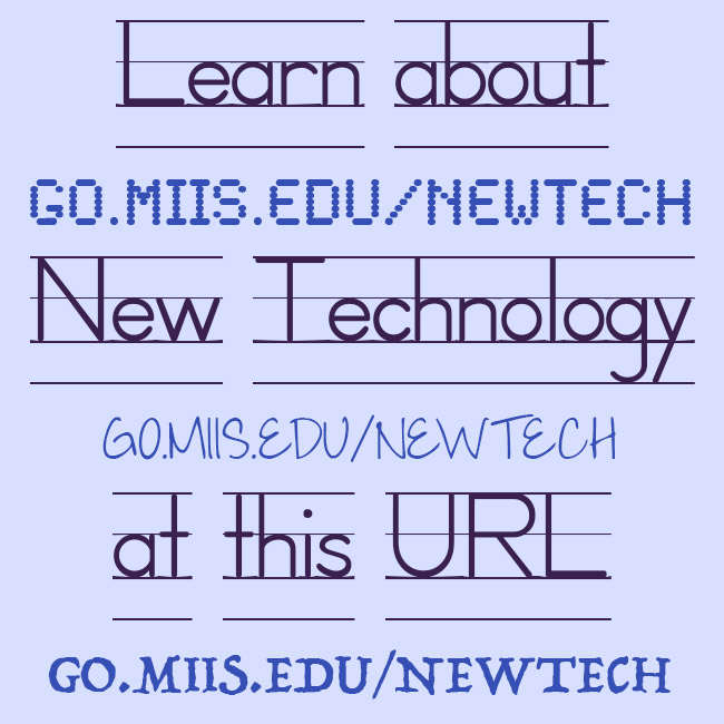 Just type in go.miis.edu/newtech